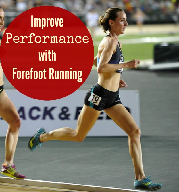 Improve Performance with Forefoot Running