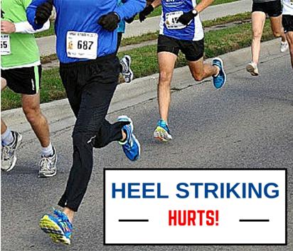Heel striking causes injuries