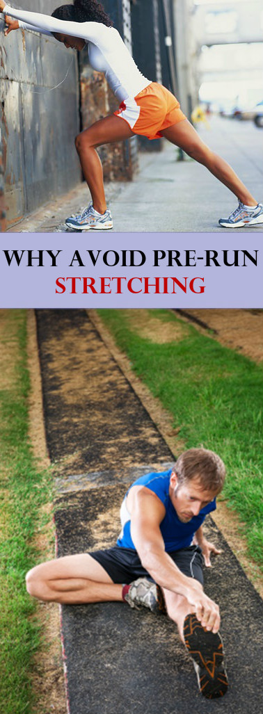 Why Completely Avoid Stretching Before Running