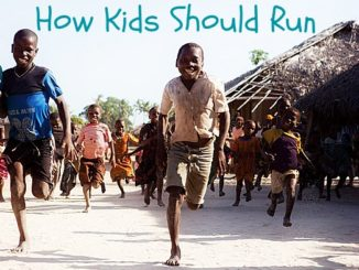 How Kids Should Run
