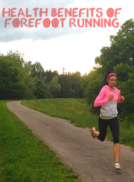 Health Benefits of Forefoot Running