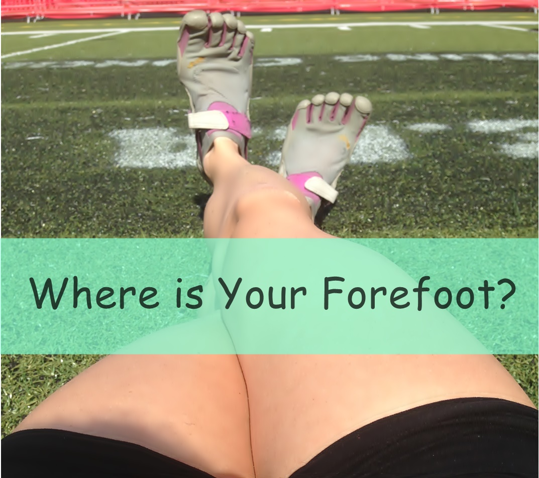 Where is Your Forefoot?
