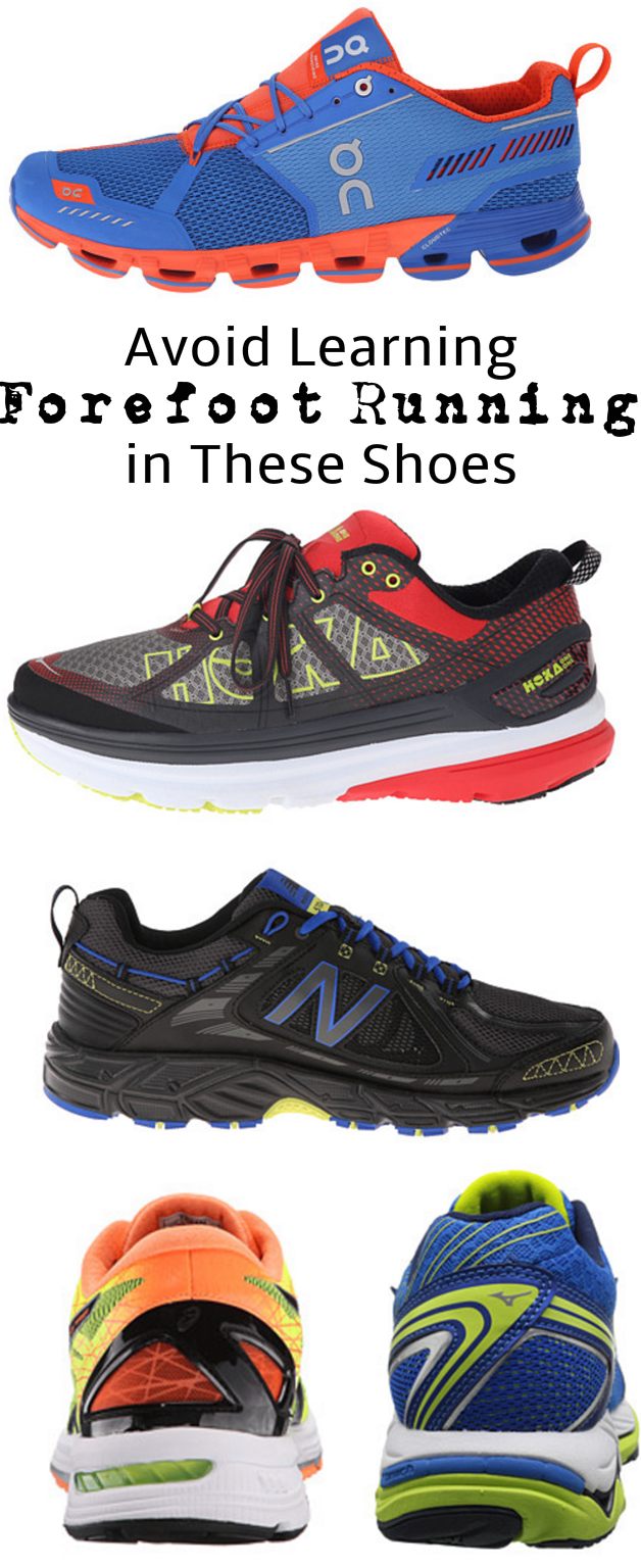 Avoid Learning Forefoot Running in Traditional Running Shoes