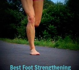 Best Foot Strengthening Method for Runners