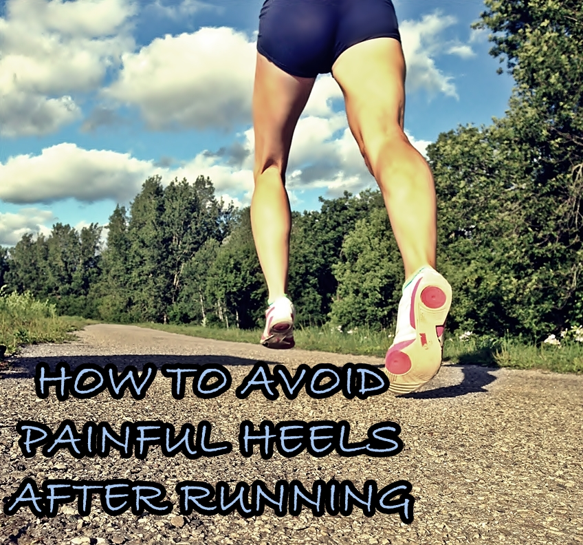 Painful Heels After Running