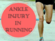 Ankle Injury From Forefoot Running