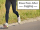 Knee Pain After Jogging