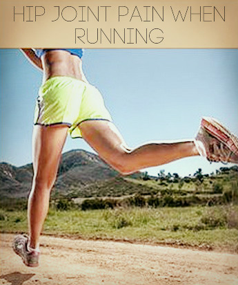 Hip Joint Pain When Running