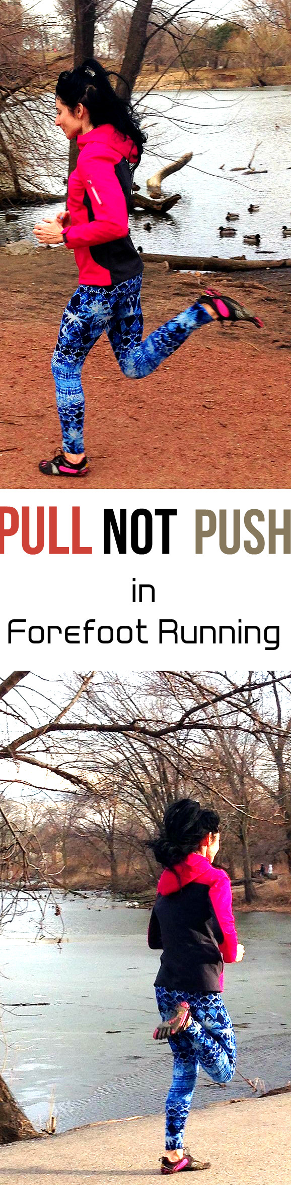 Why Pull And Not Push With Your Feet in Forefoot Running