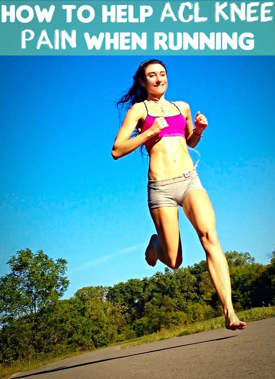 How to Reduce Acl Knee Pain Symptoms When Running