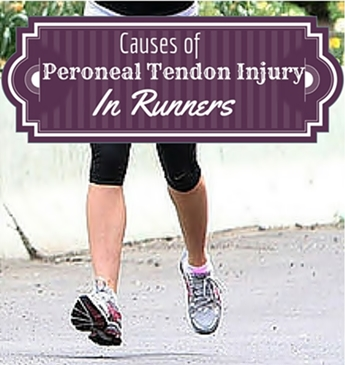 Causes of Peroneal Tendon Injury in Runners