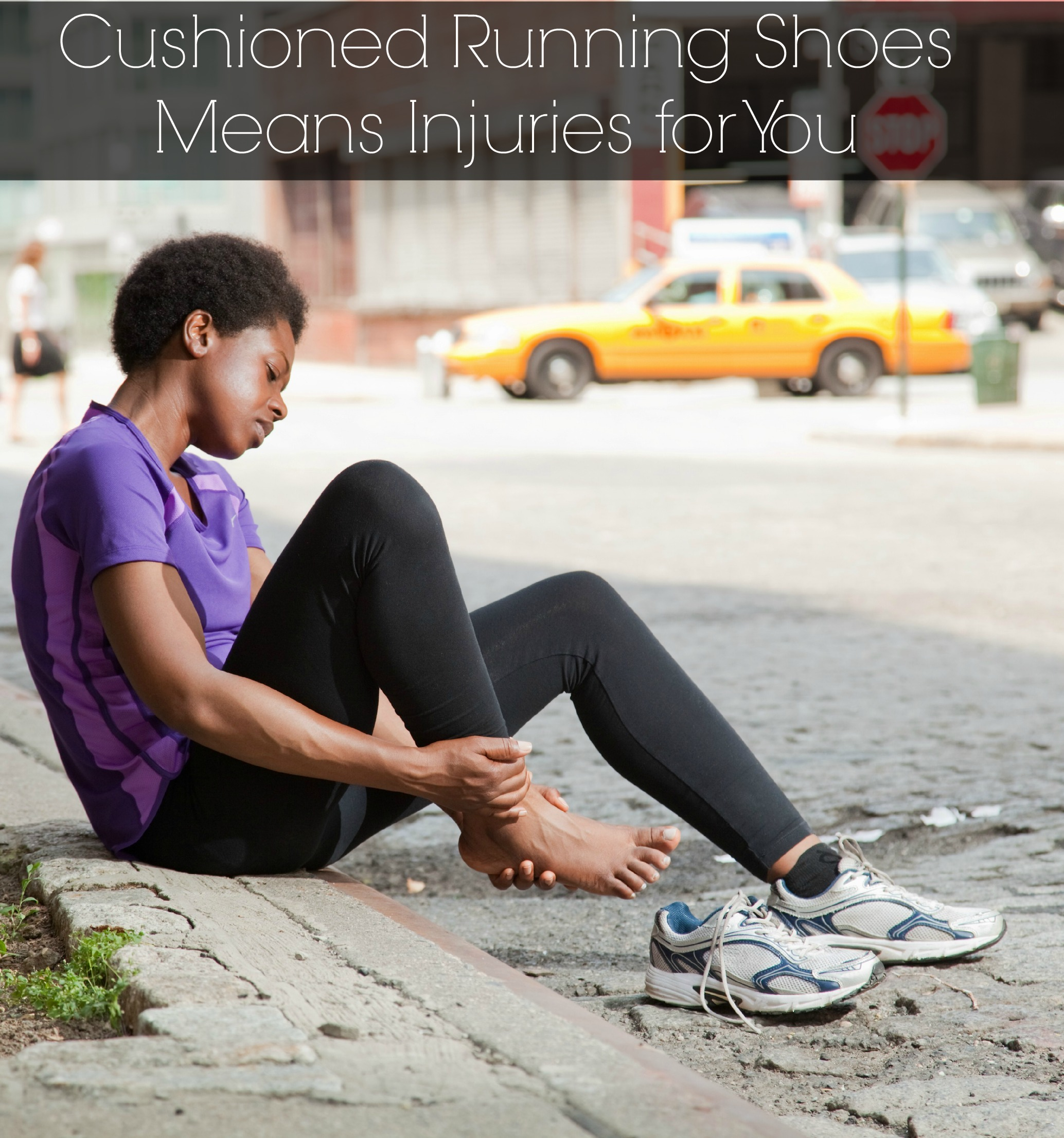 Cushioned Running Shoes Means More Injuries for You