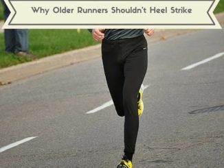 Why Older Runners Shouldn't Heel Strike