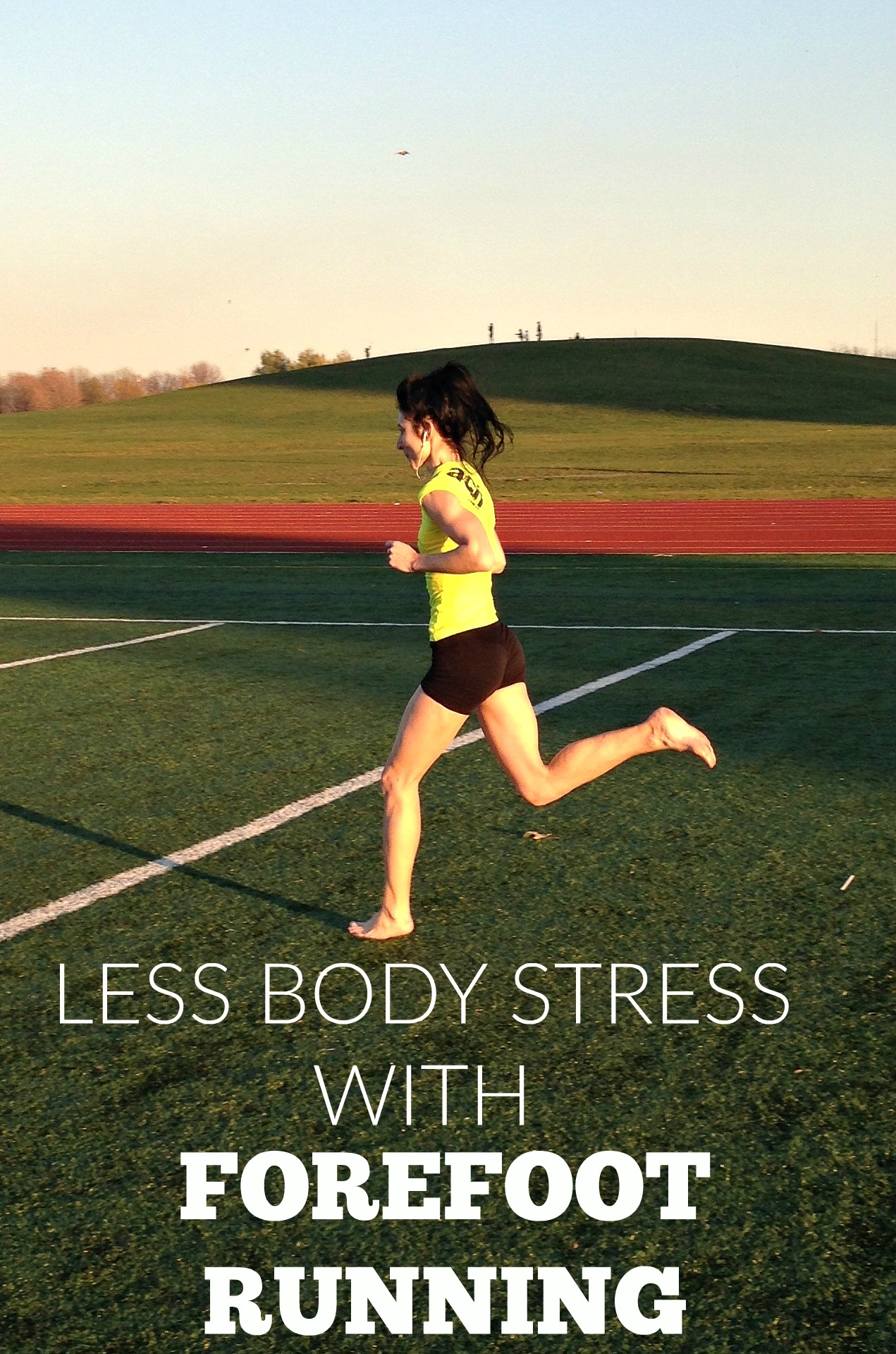 Less Body Stress with Forefoot Running