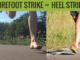 Heel Strike vs Forefoot Strike
