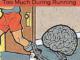 Dont Use Your Brain Too Much When Running