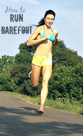 How to Run Barefoot