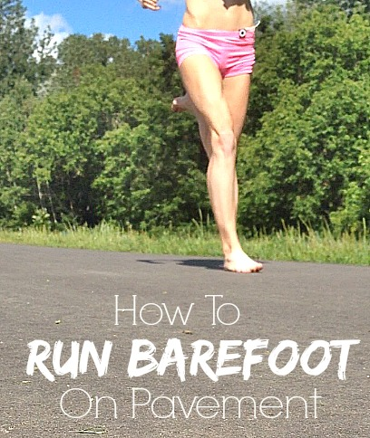 Easy Guide to Barefoot Running on Pavement