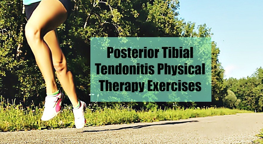 Posterior Tibial Tendonitis Physical Therapy Exercises For Runners