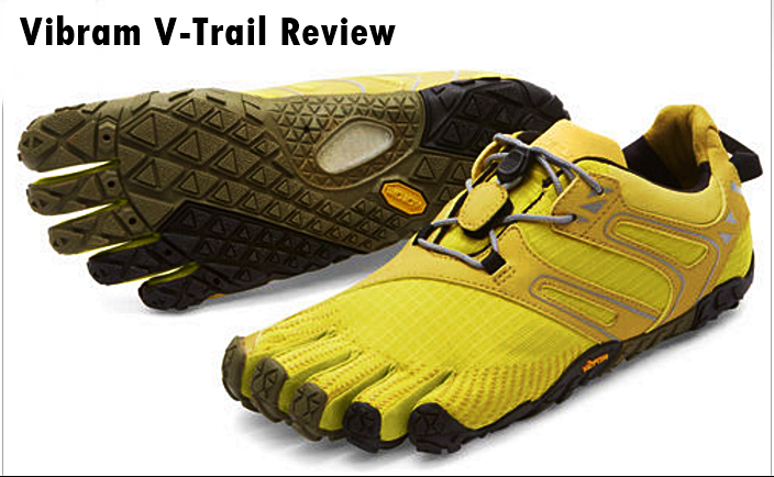 Vibram V-Trail Review For Forefoot Running - RUN FOREFOOT