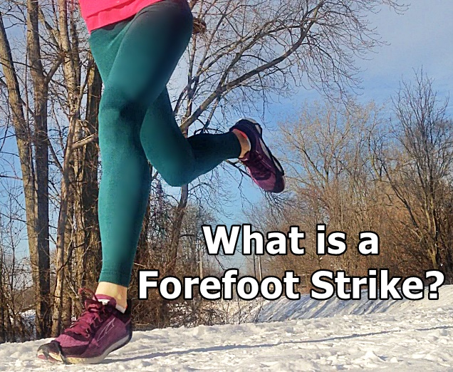 What is a Forefoot Strike